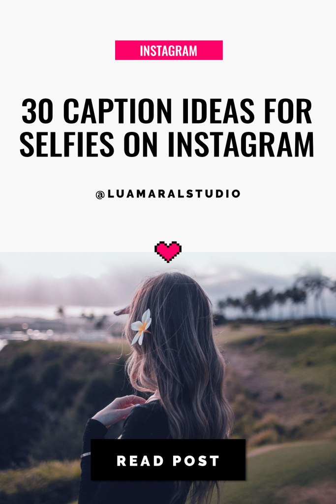 caption-ideas-for-selfies-on-instagram