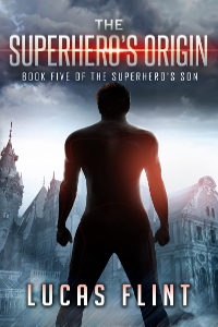 The Superhero's Origin 200x300
