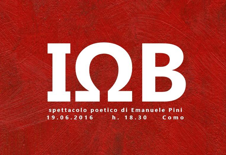 IOB - Spettacolo poetico di Emanuele Pini