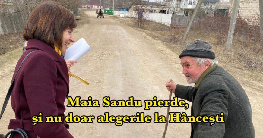 Maia Sandu pierde, și nu doar alegerile la Hâncești ...