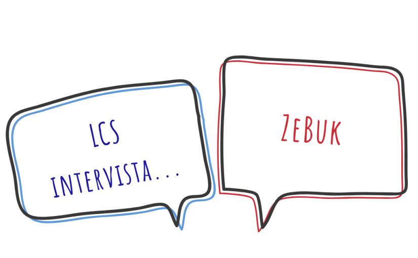 LCS intervista i blogger: ZeBuk