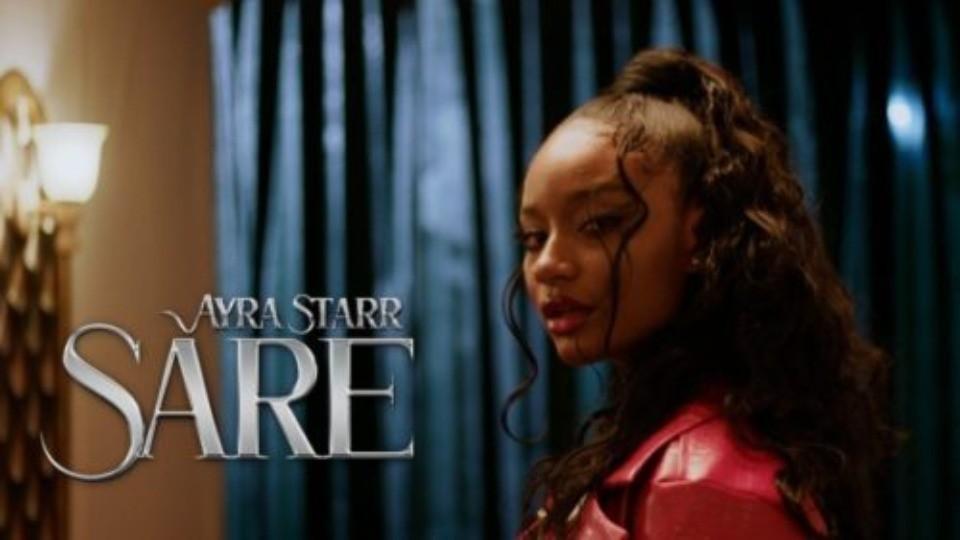 Video: Ayra Starr - Sare