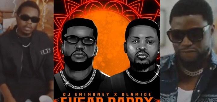 Video: DJ Enimoney - Sugar Daddy ft. Olamide