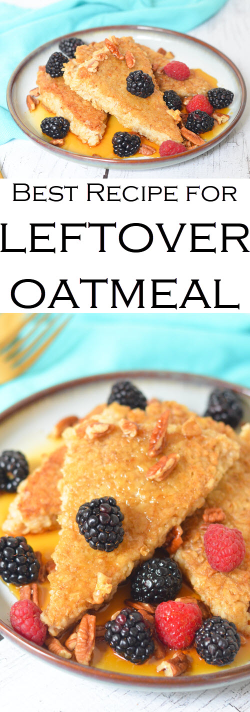 Pan Fried Oatmeal Recipe made with leftover oatmeal. Breakfast recipe (gluten free) everyone will love. Use up leftover oatmeal! #LMrecipes #foodblog #foodblogger #brunch #breakfast #oatmeal #glutenfree #gf #kidfriendly #breakfastrecipes #brunchrecipes