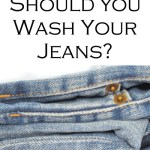 When to Wash Jeans. Wondering when to Wash Jeans. With so many myths going around about how to wash your jeans and how often to wash your jeans, it's a lot to take in. This definitive guide to how often to wash your jeans!