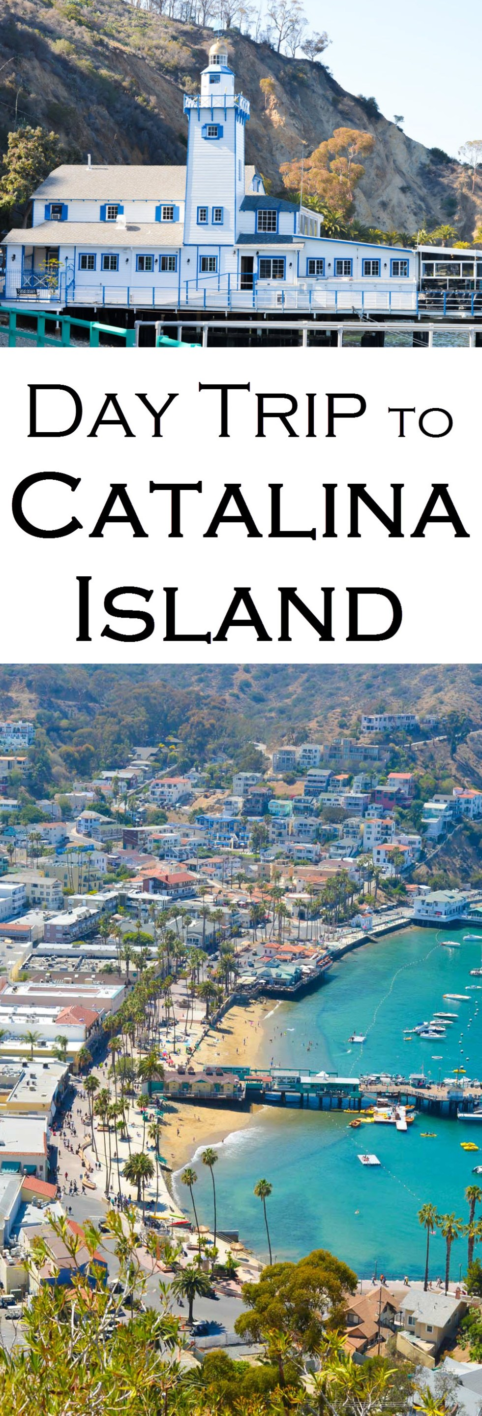 What to Do One Day Trip to Avalon + Catalina Island. Where to Eat. What to Do.