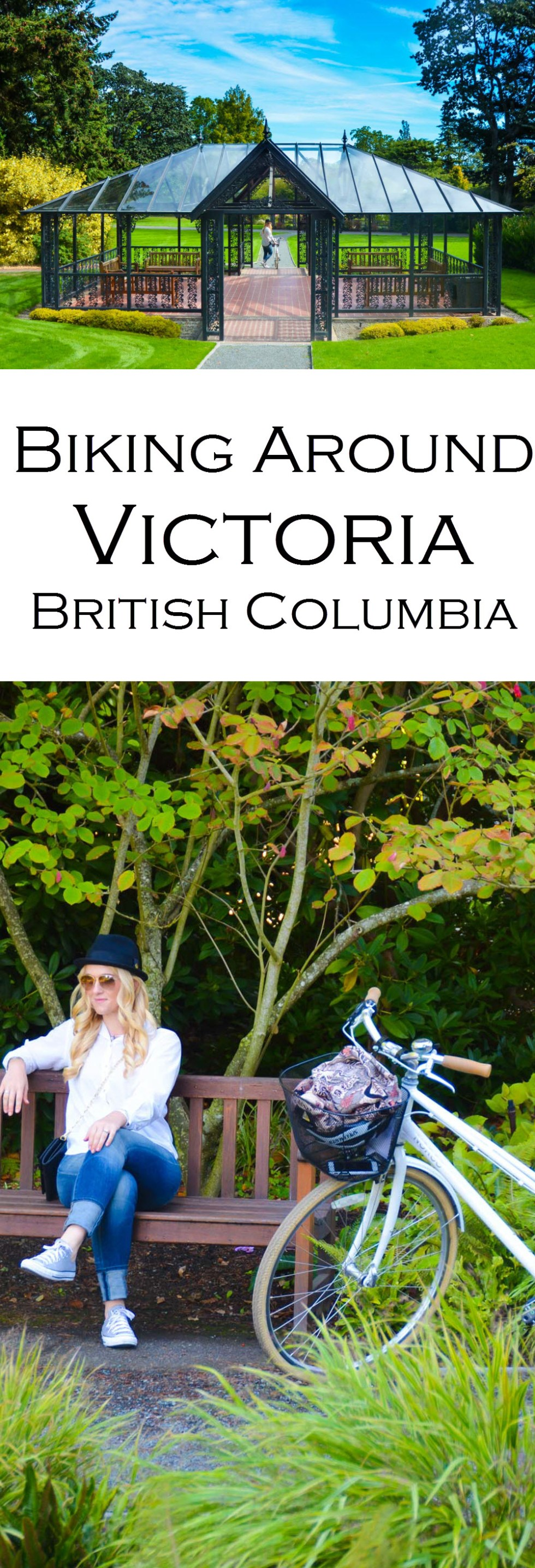 Biking Around Victoria, B.C. with stops at gardens, castles, tea, and beautiful city parks.