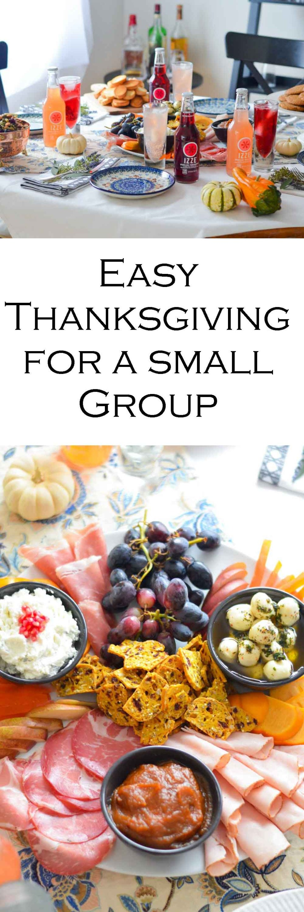 Easy Thanksgiving for Small Groups - Food Ideas + Party Menu #friendsgiving #charctuerie #entertaining #hostess #meatplatter #cheeseplatter #hosting #foodideas #foodbloggers