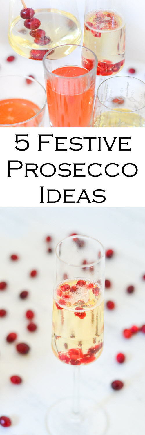 5 Ideas for Serving Prosecco Sparkling White Wine. Festive Christmas Prosecco. Delicious prosecco cocktails. Christmas drink ideas never looked so good and were so easy. These sparkling wines serving ideas are perfect for the holidays.
