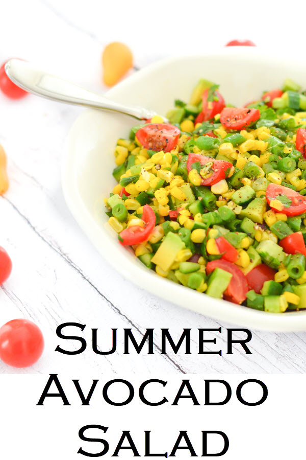 Summer Avocado Salad. California Succotash Salad. Delicious Summer Vegetable recipe with Green Beans, Corn, Avocado, Cucumber, Tomatoes. A healthy, vegan recipe everyone will love.