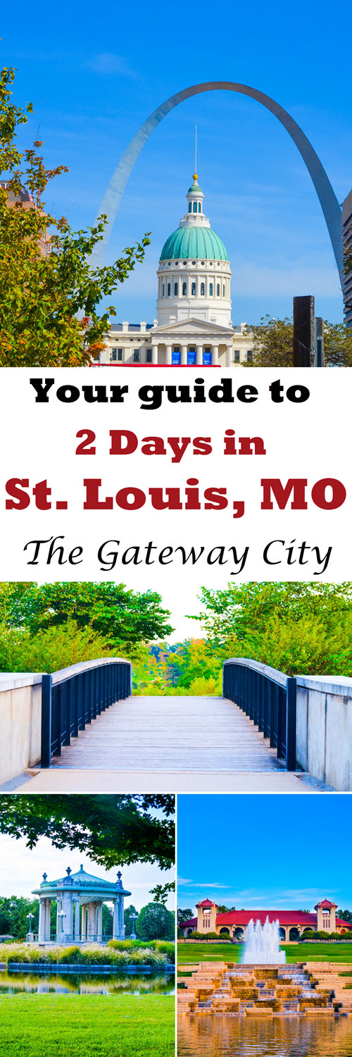 What to Do 2 Days in St. Louis Travel Guide. St. Louis, Missouri