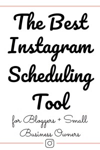 The Best Instagram Scheduling Tool