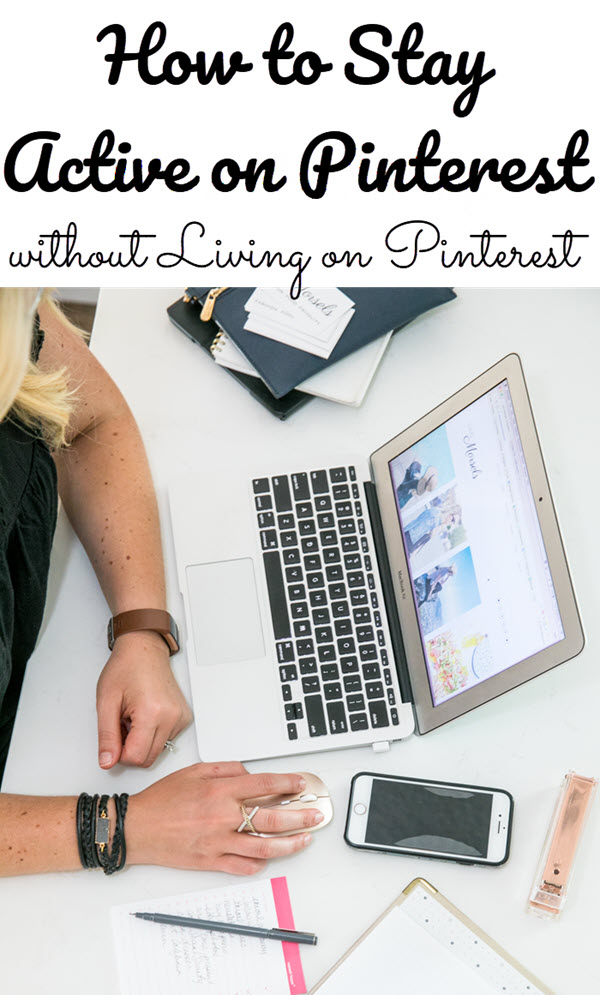 How to Stay Active on Pinterest without Living on Pinterest. Looking for a Pinterest scheduling tool or help with Pinterest marketing? Try these tips! Tailwind for Pinterest Review #socialmedia #socialmediamarketing #bloggingtips #pinterest