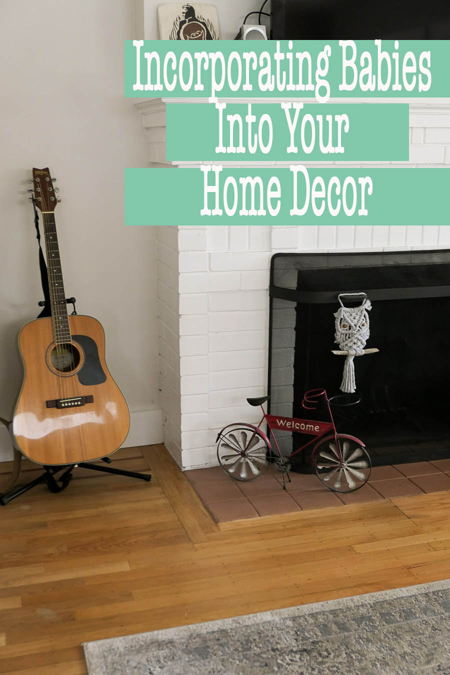 Tips and Ideas for Incorporating Babies Into Your Home Decor. How to organize baby stuff in living room and home. Don't let baby gear take over your home.