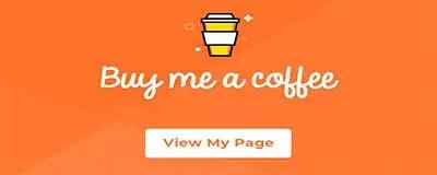 buy me a coffee, thanks