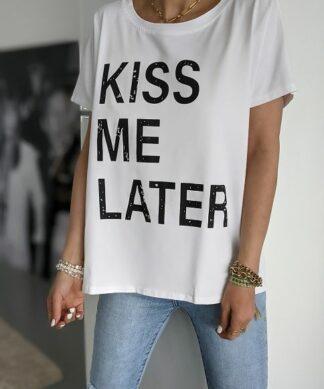 SHIRT – KISS ME LATER