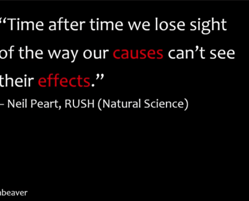 -time-after-time-we-lose-sight-of-the-way-our-causes-cant-see-their-effects-rush-natural-science