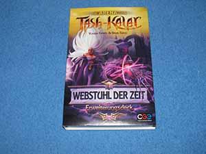 Die Arena von Tash-Kalar: Webstuhl der Zeit