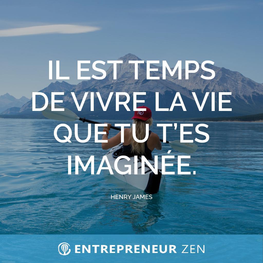 Il est temps de vivre la vie que tu t'es imaginée - Henry James