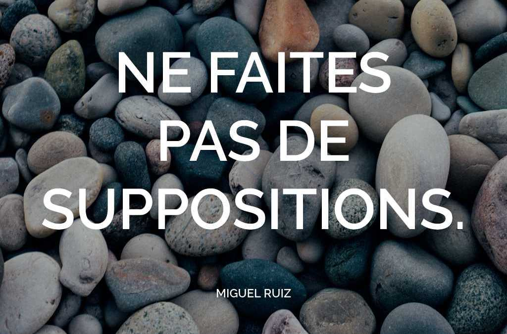 Faire des suppositions positives
