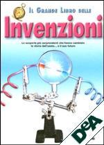 Il grande libro delle Invenzioni