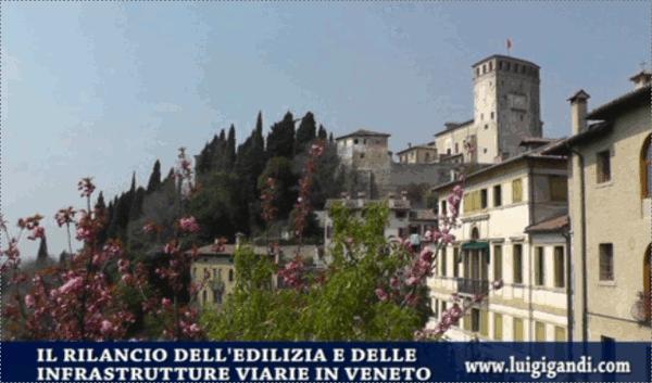 Il rilancio dell'ediliza e delle infrastrutture viare in Veneto