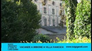 Vacanze a Bibione – puntata 60 – Villa Ivancich