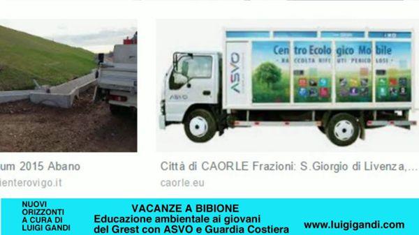 Vacanze a Bibione 2019 – puntata 16 – Educazione ambientale e ASVO