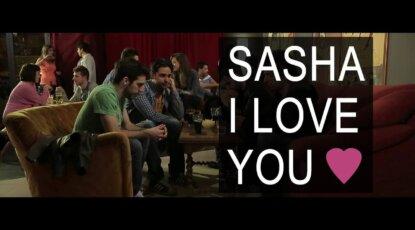 sasha i love you