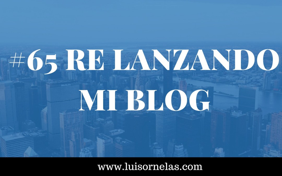 Re lanzando mi Blog