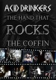 DVD: Acid Drinkers The Hand that Rocks The Coffin, Photos from a live Metalmania festival at Spodek, Katowice, Poland