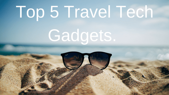 Travel tech gadgets