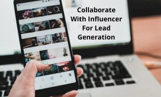 Influencer Marketing For Lead Generation, Influencer marketing