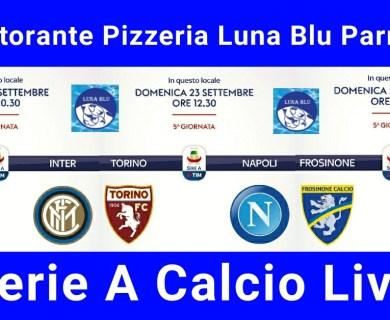 Serie A Calcio Live a Parma al Ristorante Pizzeria Luna Blu