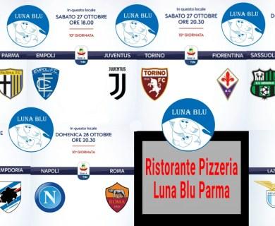 Calcio Serie A in diretta al Ristorante Pizzeria Luna Blu Parma il 27, 28 e 29 ottobre