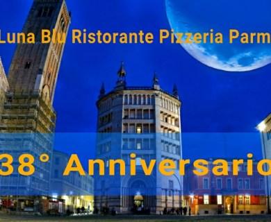 Ristorante Pizzeria Luna Blu Parma: 38 anni di attività e una settimana di festeggiamenti