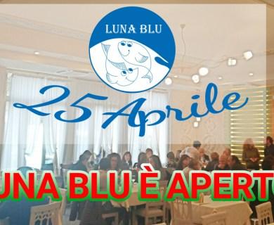 25 Aprile Pranzo e Cena alla Carta in Ristorante Pizzeria a Parma Luna Blu