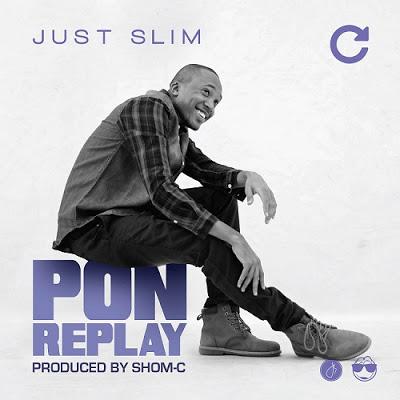 Just Slim - Pon Replay Artwork