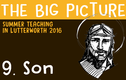 The Big Picture: 9 – Son