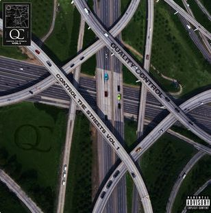 Quality Control – Control The Streets Album (Stream and Download)