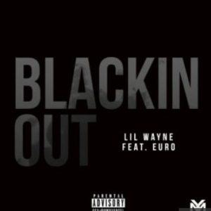 Lil Wayne Blackin Out mp3