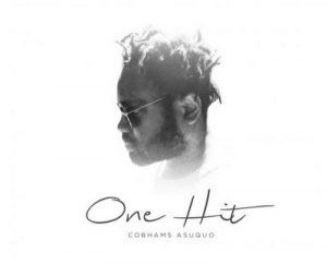 Cobhams asuquo one hit download