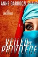 Veiled By Privilege (Radical Book 1)