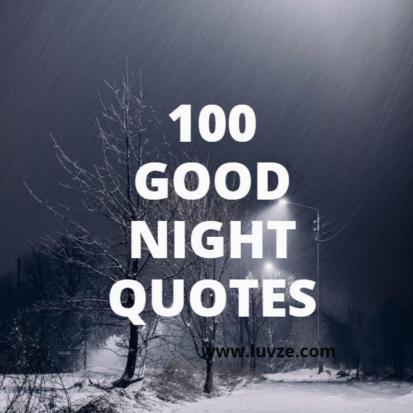 Quote Good Night Have