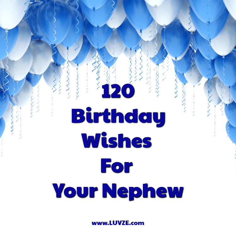 Happy Birthday Nephew 120 Birthday Wishes And Messages