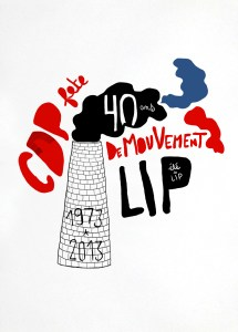 """Poster LIP qui célèbre les 40 ans de """"l'été des LIP"""" pour Commune de Paris"""