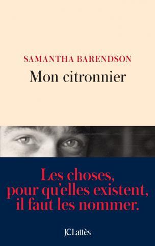 Conversation avec Samantha Barendson autour de Mon citronnier