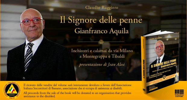 ll Signore delle Penne (The Lord of the Pens) is the title of the biography of Gianfranco Aquila