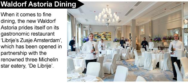When it comes to fine dining, the new Waldorf Astoria prides itself on its gastronomic restaurant 'Librije's Zusje Amsterdam'