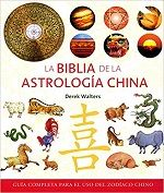 La Biblia de la Astrología China